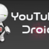 Youtube Droid for converting and downloading youtube videos to MP3,MP4